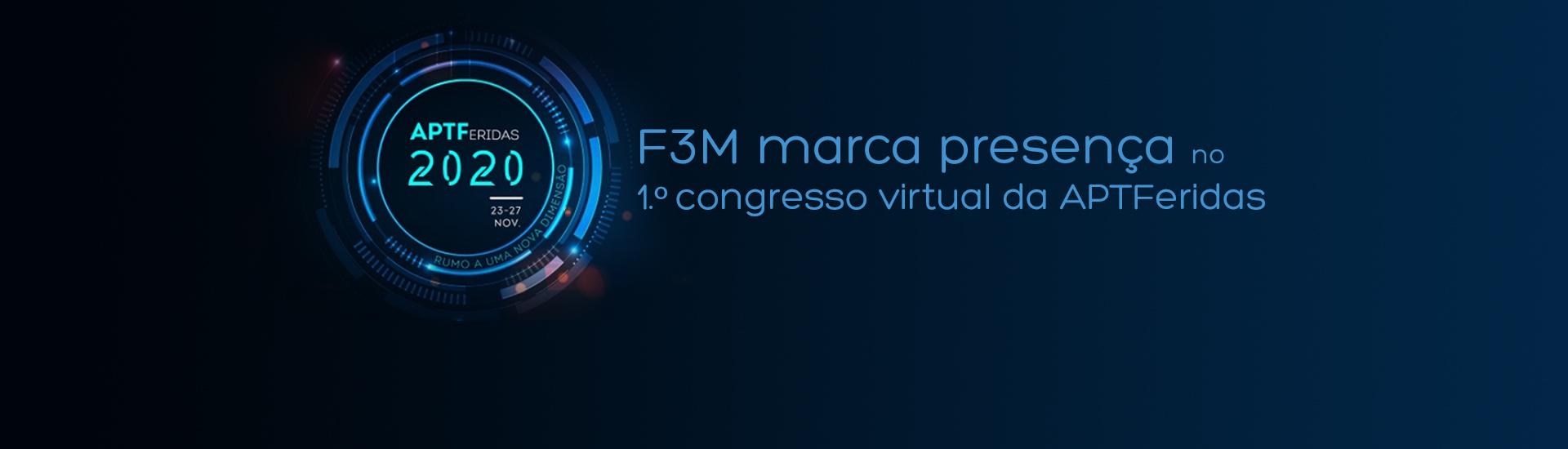F3M marca presença no 1.º congresso virtual da APTFeridas